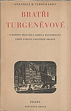 Vinogradov: Bratři Turgeněvové, 1946