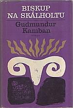 Kamban: Biskup na Skálholtu, 1974