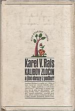 Rais: Kalibův zločin a jiné obrázky z podhoří, 1971