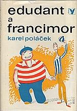 Poláček: Edudant a Francimor, 1974
