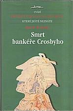 Roberts: Smrt bankéře Crosbyho, 2003