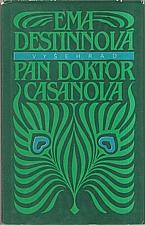 Destinnová: Pan doktor Casanova, 1988