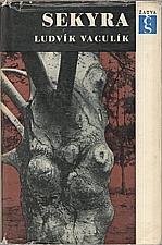 Vaculík: Sekyra, 1966