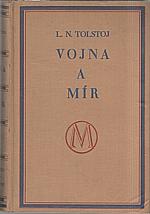 Tolstoj: Vojna a mír, 1929