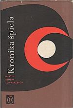 Beheim-Schwarzbach: Kronika špicla, 1966