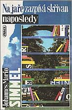 Simmel: Na jaře zazpívá skřivan naposledy, 1993