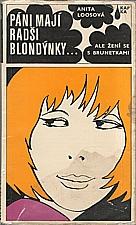 Loos: Páni mají radši blondýnky ... ale žení se s brunetkami, 1972