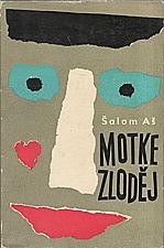 Asch: Motke zloděj, 1963