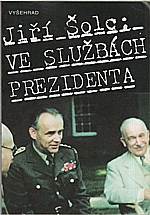 Šolc: Ve službách prezidenta, 1994