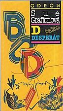 Grafton: D jako desperát, 1992
