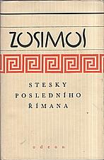 Zósimos: Stesky posledního Římana, 1983