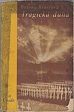 Benešová: Tragická duha, 1933