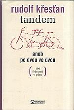 Křesťan: Tandem, aneb, Po dvou ve dvou, 2006