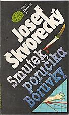 Škvorecký: Smutek poručíka Borůvky, 1991