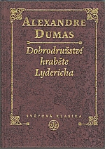 Dumas: Dobrodružství hraběte Lydericha, 1999