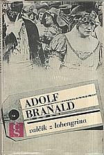 Branald: Valčík z Lohengrina, 1972