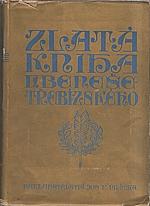 Beneš Třebízský: Zlatá kniha V. Beneše Třebízského [Díl 1], 1920