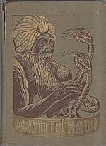Rousselet: Krotitel hadů, 1939
