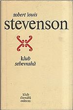 Stevenson: Klub sebevrahů : [Výbor próz], 1977