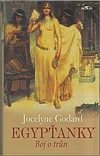 Godard: Egypťanky. Boj o trůn, 2008