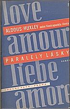 Huxley: Paralely lásky, 1933