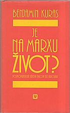 Kuras: Je na Marxu život?, 2000