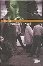 Vigan: No a já, 2011