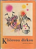 Siesicka: Klíčovou dírkou, 1970