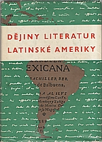 Anderson Imbert: Dějiny literatur Latinské Ameriky, 1966