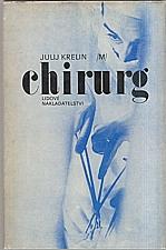 Krelin: Chirurg, 1980