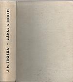 Troska: Zápas s nebem. 1. [díl], Smrtonoš. 2. [díl], Podobni bohům. 3. [díl], Metla nebes, 1970