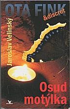 Velinský: Osud motýlka, 2007