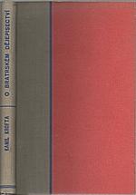Krofta: O bratrském dějepisectví, 1946