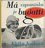 Junková: Má vzpomínka je bugatti, 1972