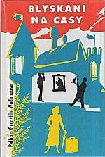 Wodehouse: Blýskání na časy, 2000