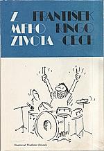 Čech: Z mého života, 1991