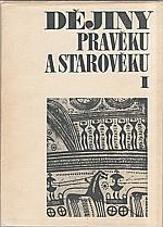 : Dějiny pravěku a starověku. I-II, 1979