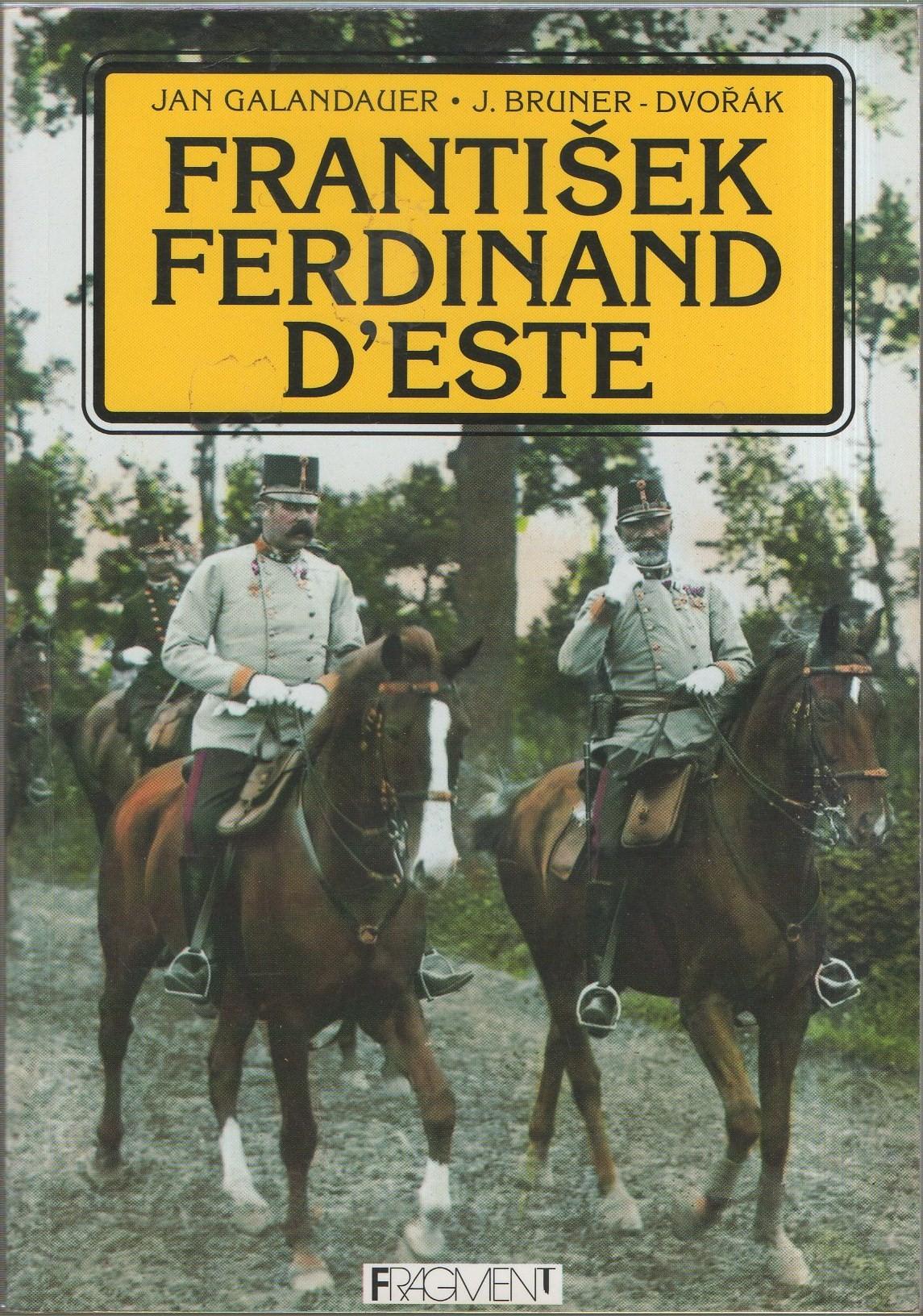 Galandauer: František Ferdinand d'Este, 1994