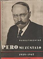 Bechyně: Pero mi zůstalo, 1948