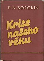 Sorokin: Krise našeho věku, 1948