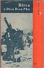 Roy: Bitva u Dien Bien Phu, 1967