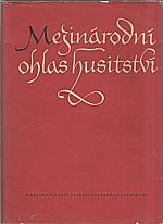 : Mezinárodní ohlas husitství, 1958