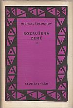 Šolochov: Rozrušená země. I-II, 1958