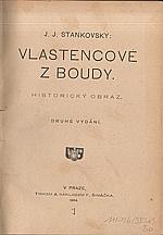 Stankovský: Vlastencové z Boudy, 1904