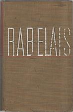 Rabelais: Život Gargantuův a Pantagruelův, 1931