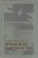 Gulik: 3x soudce Ti, 1990
