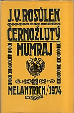 Rosůlek: Černožlutý mumraj, 1974