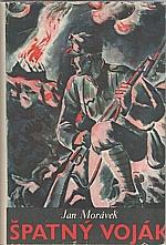 Morávek: Špatný voják : Román, 1937