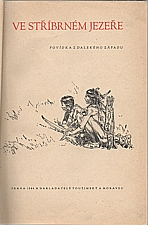 May: Poklad ve Stříbrném jezeře, 1944