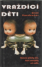 Linedecker: Vraždící děti, 1994